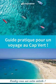 Retrouvez les meilleurs conseils pour organiser votre prochain voyage au Cap Vert ! #capvert #capeverde #Capeverdeislands #travel #voyage #conseilsdevoyage