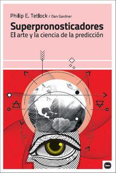 """La sociedad contemporánea pide a los expertos predicciones sobre el futuro, y sobre esas predicciones se toman decisiones geopolíticas, de políticas públicas, de inversión, etc... Sin embargo, Philip Tetlock y su coautor Dan Gardner muestran, con un impresionante corpus de evidencia empírica recogida a lo largo de años de investigación, que los """"pronosticadores expertos"""" tienen la misma posibilidad de acertar un evento futuro que un chimpancé. Haz clic en la imagen para ir al catálogo."""