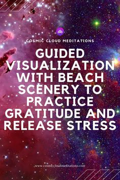Guided visualization with beach scenery to practice gratitude and release stress Beach Scenery, Womens Wellness, Release Stress, Practice Gratitude, Blog Love, Yoga, Guided Meditation, Spiritual Awakening, Self Improvement