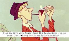 basically what my sisters and I decided last week. Roger's much cooler than any of the Disney princes.