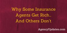 Why Some Insurance Agents Get Rich And Others Don't.  VIDEO BLOG