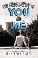 The Geography of You and Me - Jennifer E. A sweet romance. I liked This Is What Happy Looks Like a bit more, but all the travel stuff here was a bonus. Teen Fiction Books, Books To Read, My Books, Story Setting, Romance Novels, Book Recommendations, Geography, Textbook, You And I