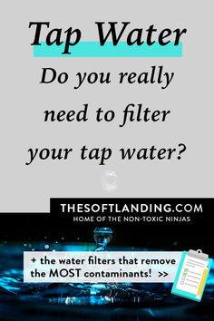 Do you really need to filter the water from your tap? Is it just another gimmick to make us buy more products? Click through to read why you SHOULD be filtering your water, and the filters that remove the MOST contaminants! Brita Water Filter, Water Filter Pitcher, Detox Your Home, Recipe Cover, Shower Filter, Reverse Osmosis System, Water Quality, Do You Really, Yoga For Beginners
