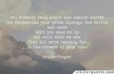 Will I See You Again ~ Powderfinger See You Again, Famous Last Words, Singing, Lyrics, Memories, Quotes, Memoirs, Quotations, Souvenirs