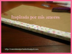 Inspirada por mis amores: CRAFT JOURNAL 2013: MI CUADERNO y UN ALFILETERO EN PATCH