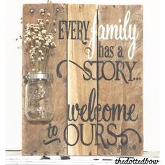 Reclaimed wood pallet sign with mason jar & quote by thedottedbow on etsy https:/ · reclaimed wood projects signswood Wood Pallet Signs, Pallet Art, Diy Pallet Projects, Wood Pallets, Wooden Signs, Free Pallets, Craft Projects, Pallet Ideas, Family Wood Signs