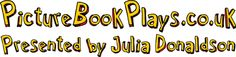 Picture Book Plays, presented by Julia Donaldson Mr Gumpys outing