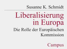 #Vorarlberger Bloghaus: [ #FREIHANDbuch ] Susanne K. Schmidt: Liberalisier... Feldkirch, Schmidt, Math Equations, Europe, Science, Education