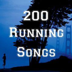200 Running Songs - cause you can never have too many. fitness