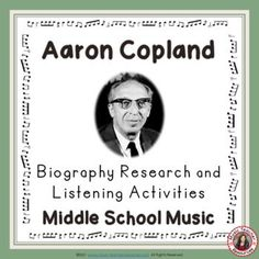 Explore the life and music of AARON COPLAND by researching his musical background and life and listening to and analysing his compositions. A variety of graphic organizers are provided to cater for differentiation within the classroom. Music Activities for Middle and Junior High School Music Students. Learning Music, Music Education, Music Classroom, Classroom Resources, Aaron Copland, Middle School Music, Child Teaching, Music Worksheets, Active Listening
