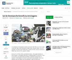 Título:Lei do desmanche beneficia reciclagem Veículo:Investimentos e Notícias. Data: 22/07/2015. Cliente: JR Diesel
