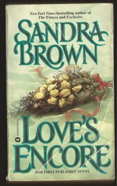 Love's Encore by Sandra Brown Paperback, Reprint) for sale online Sandra Brown Books, Mass Market, Reading Material, Romances, Book Reviews, Book Lists, Book Worms, Books To Read, I Am Awesome