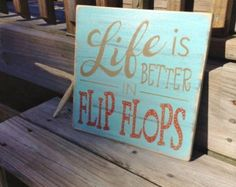 Beach Sign Live Life in Flip Flops Coastal Nautical  Decor