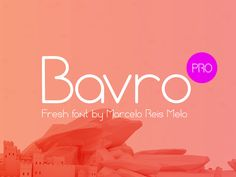 Free PSD Goodies and Mockups for Designers: BAVRO PRO FONT