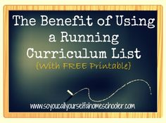The Benefit of Using a Running Curriculum List {With FREE Printable}