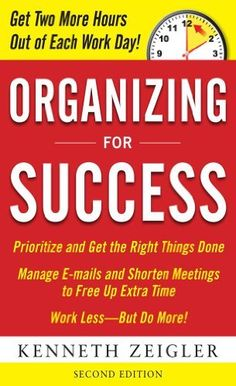 Organizing for Success, Second Edition by Kenneth Zeigler. $12.19. Publisher: McGraw-Hill; 2 edition (February 24, 2010). Author: Kenneth Zeigler. 241 pages
