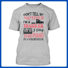 I'm A Truck Driver Shirt, Don't Tell My Mother I'm A Trucker T Shirt, Jobs Shirts Unisex (XXL,Sport Grey) - Relatives and family shirts (*Amazon Partner-Link)