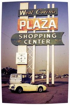 West Covina Plaza Shopping center, Picture by Sue Peregoy California History, Vintage California, Southern California, California Travel, San Gabriel Valley, Crazy Ex Girlfriends, Vintage Neon Signs, Center Signs, West Covina
