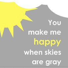 """Cool """"you are my sunshine"""" free printable.  Need a break from the red and pink.  Here is your perfect Valentine's Day card."""