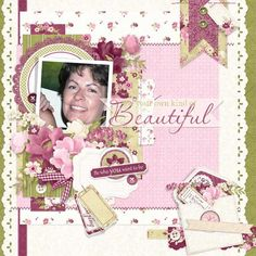 Pretty digital scrapbooking layout to let someone know how beautiful they truly are! #digitlascrapbooking FQB - BeYOUtiful Collection by Nitwit Collections™