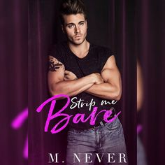 """101 Likes, 2 Comments - Kinky Girls Book Obsessions™ (@kinkygirlsbookobsessions) on Instagram: """"#CoverReveal 💋❌ . Title: Strip Me Bare Author: M. Never Genre: Contemporary/Second Chance Romance…"""""""