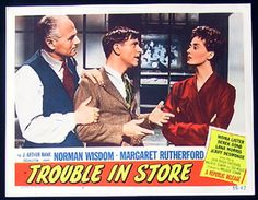 Trouble In Store. Norman Wisdom at his best. British Comedy Films, Norman Wisdom, 1960s Movies, Margaret Rutherford, Jerry Lewis, Film Posters, Comedians, Characters, Actors