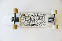 """Typography on wheels"" skateboard deck by Sophie Jade… http://ift.tt/1IS78rd"
