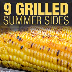 9 Grilled Summer Sides perfect for your grilling menu!  #summerrecipes #grilling #sidedish