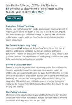 How to tell your adopted child their story. LOVE Heather Forbes and her resources.