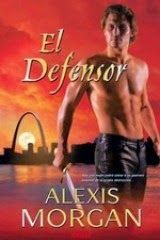 Locas del romance: El defensor - Alexis Morgan