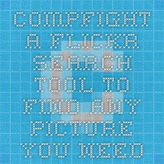 Compfight - A Flickr Search Tool to find any picture you need