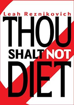 Thou Shalt Not Diet: Important Behavioral Changes that Will Significantly Improve Your Health and Well Being (Healthy Living series Book 1) by Leah Reznikovich http://www.amazon.com/dp/B00MPM82UG/ref=cm_sw_r_pi_dp_snX9vb0AWND9J