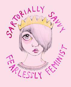 Sartorially Savvy / Fearlessly feminist Art Print