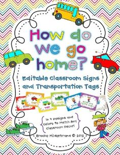 Editable transportation signs and tags! Keep dismissal safe and simple! $6.00