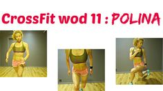 POLINA WOD 11 : CrossFit Challenge: Butt Shaping And Abs Toning, Total B...