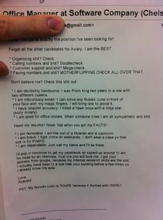 Quite possibly the funniest thing I've ever read.  I wish I had half the self-confidence as this guy.