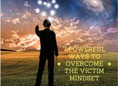 Overcome the Victim Mindset
