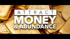 ATTRACT MONEY IN ABUNDANCE SUBLIMINAL - Money Magnet subliminal ...