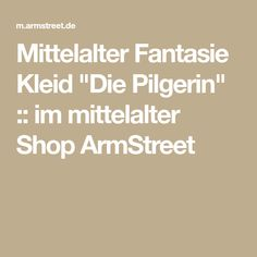"Mittelalter Fantasie Kleid ""Die Pilgerin"" :: im mittelalter Shop ArmStreet"