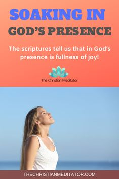"""It is a time that we are just """"being"""" with God in the same way that Adam and Eve walked with God in the cool of the day. The scriptures tell us that in God's presence is fullness of joy.  #spiritualhealing #healingquiz #christianmeditation #overcomingdepression #drawingclosertogod #godspresence  #christianstress #christiananxiety #physicalhealing  #emotionalhealing"""