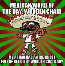 85 Best Mexican Word Of The Day Images Funny Images Fanny Pics