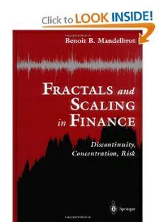 Fractals and Scaling in Finance by Benoit B. Mandelbrot. $49.73. Edition - 1997. Publisher: Springer; 1997 edition (September 18, 1997). Publication: September 18, 1997. 551 pages