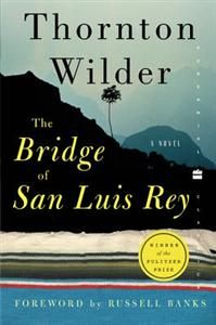 Reading this wonderful classic, again: The Bridge of San Luis Rey. So much potential for Superior Book Club discussion!!!