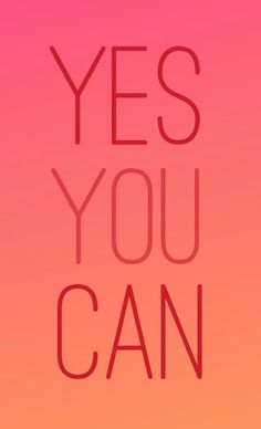 By Letícia Brum Leal YES YOU CAN