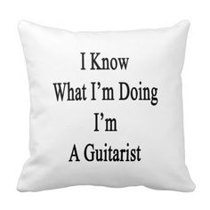 =>>Cheap          	I Know What I'm Doing I'm A Guitarist Pillow           	I Know What I'm Doing I'm A Guitarist Pillow online after you search a lot for where to buyReview          	I Know What I'm Doing I'm A Guitarist Pillow Here a great deal...Cleck link More >>> http://www.zazzle.com/i_know_what_im_doing_im_a_guitarist_pillow-189445573994689905?rf=238627982471231924&zbar=1&tc=terrest