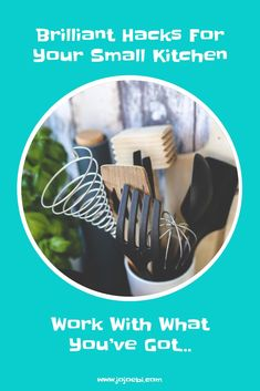 A small kitchen can be difficult to work in, these hacks will help you make the most of your kitchen so that you can enjoy cooking again