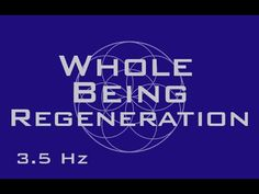 Whole Body Regeneration Meditation Music - Full Body Healing - 3.5 Hz & 7.83 Hz - YouTube
