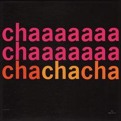 cha cha cha, color and type