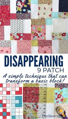 The disappearing 9 patch let's you create amazing designs from a simple quilt block. Learn how to create easy to sew patterns from this simple diy tutorial. Patchwork Quilt Patterns, Quilt Patterns Free, Pattern Blocks, Sewing Patterns, Quilting For Beginners, Quilting Tutorials, Quilting Designs, Sewing Tutorials, Quilting Ideas