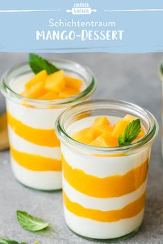 Mango-Dessert im Glas Fruity mango puree is alternately layered with yogurt in a glass. With just a few ingredients, this recipe is perfect for the next party or as a quick snack in summer. Quick Dessert Recipes, Quick Easy Desserts, Easy Cake Recipes, Baking Recipes, Dessert Im Glas Vegan, Mousse Dessert, Creme Dessert, Mango Desserts, Easy Vanilla Cake Recipe